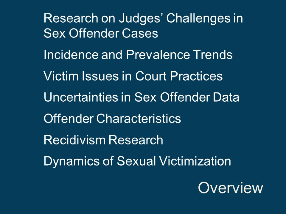 Overview Research on Judges' Challenges in Sex Offender Cases