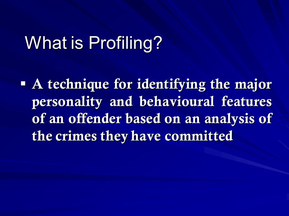 What is Profiling