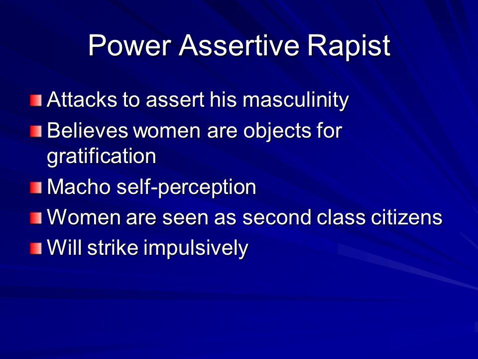 Power Assertive Rapist