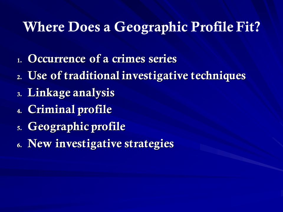 Where Does a Geographic Profile Fit