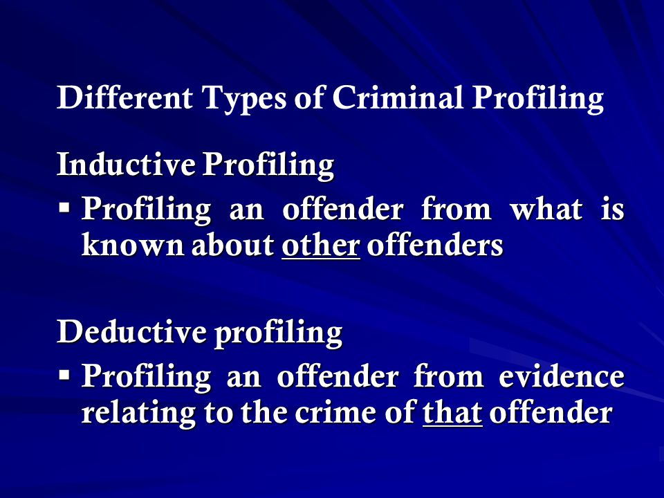 Different Types of Criminal Profiling