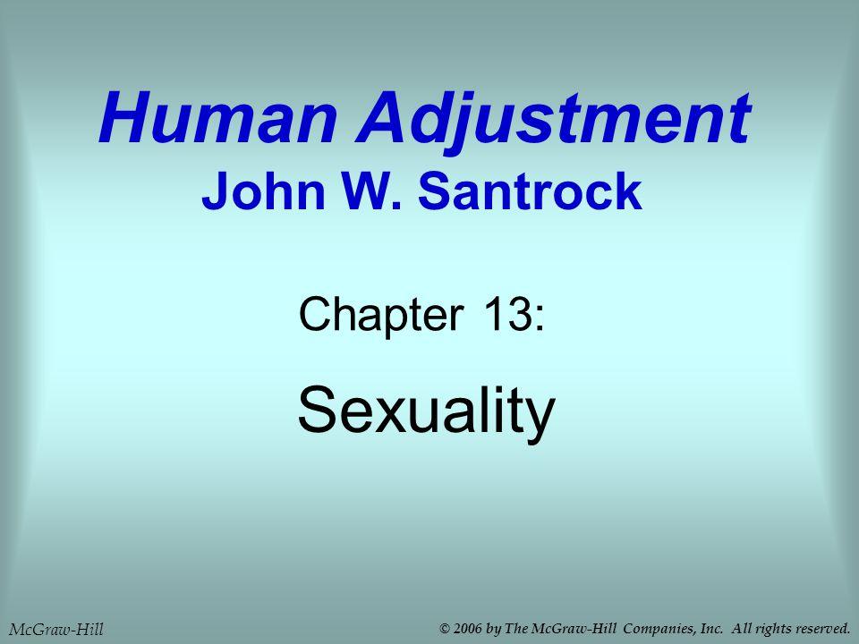 Human Adjustment John W. Santrock