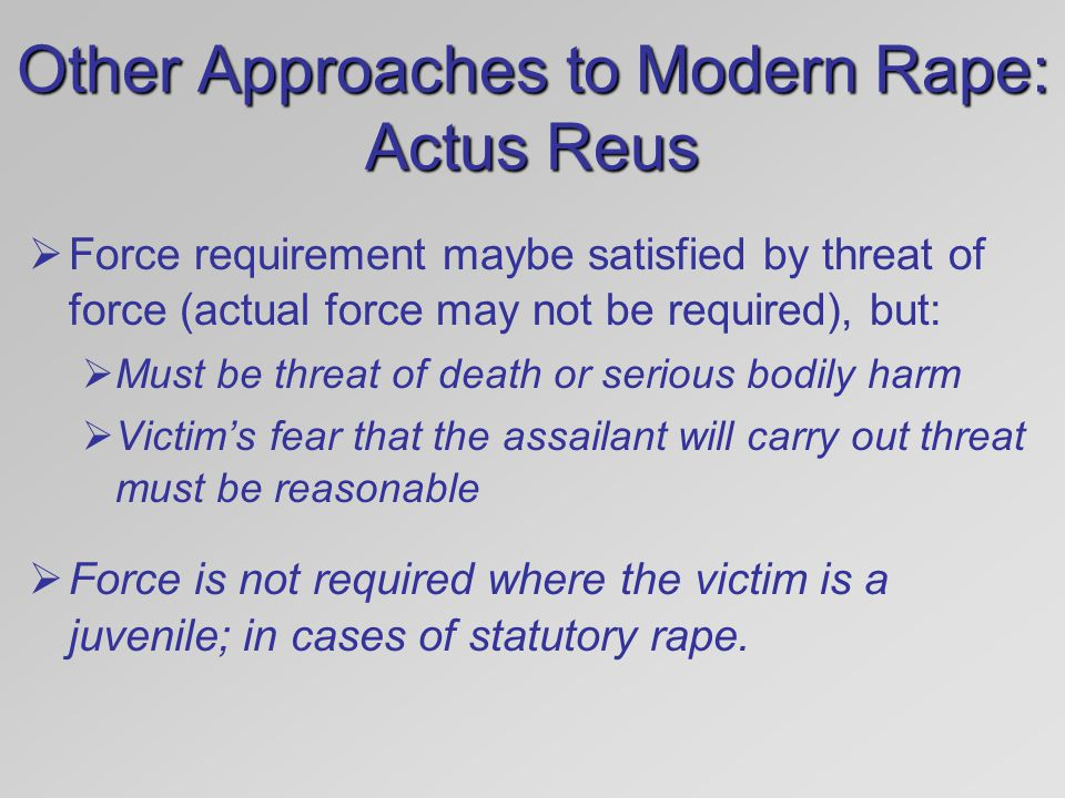 Other Approaches to Modern Rape: Actus Reus
