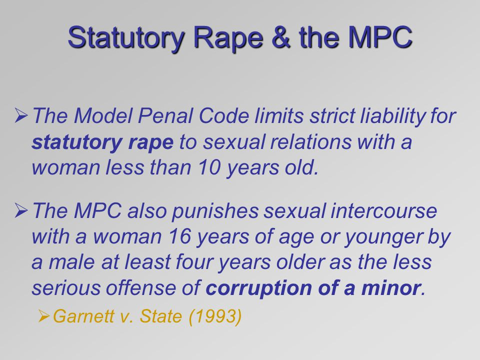 Statutory Rape & the MPC