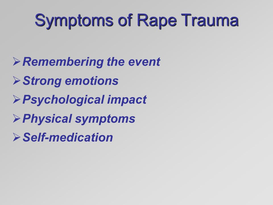 Symptoms of Rape Trauma