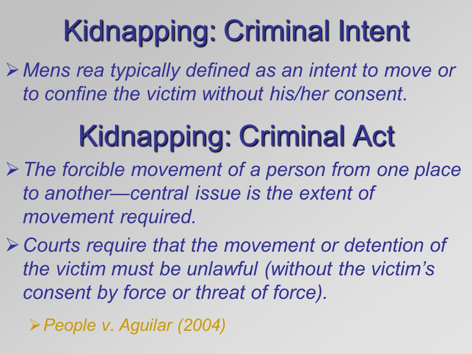 Kidnapping: Criminal Intent
