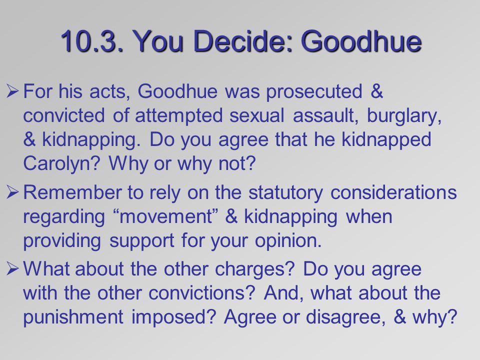 10.3. You Decide: Goodhue