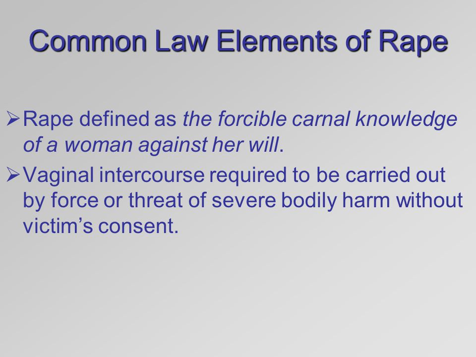 Common Law Elements of Rape