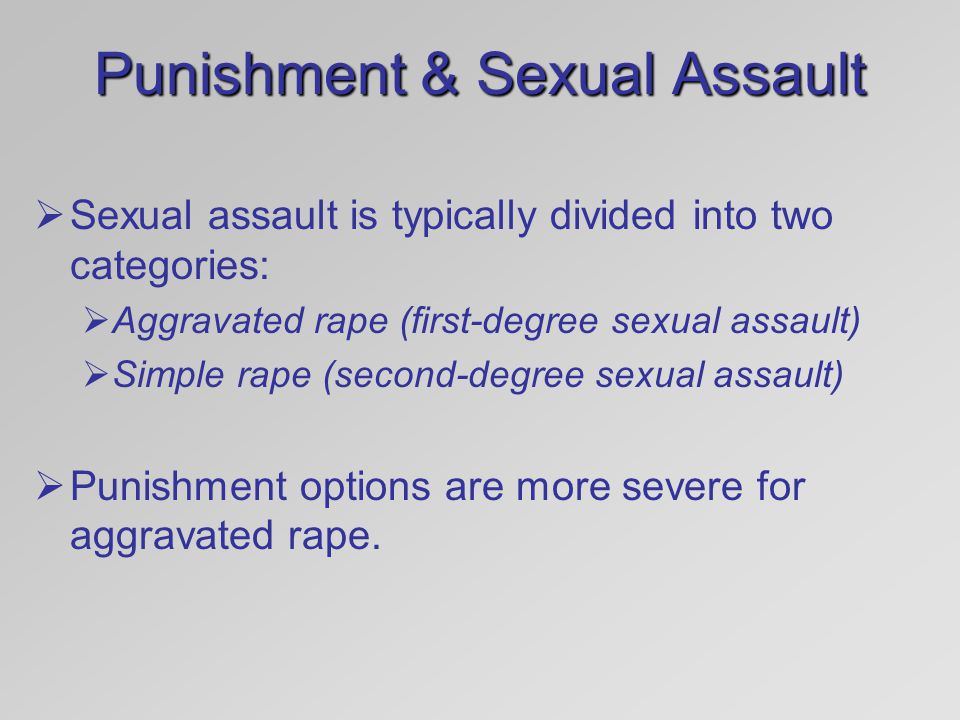 Punishment & Sexual Assault