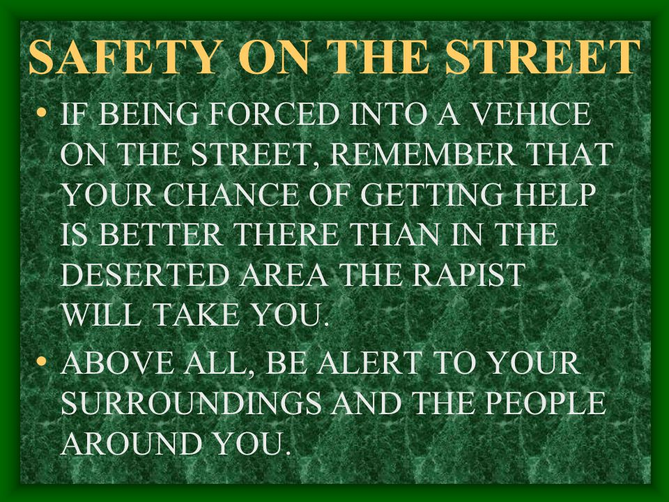 SAFETY ON THE STREET