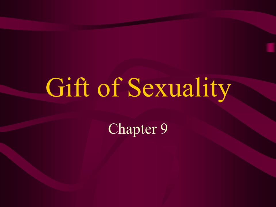 Gift of Sexuality Chapter 9