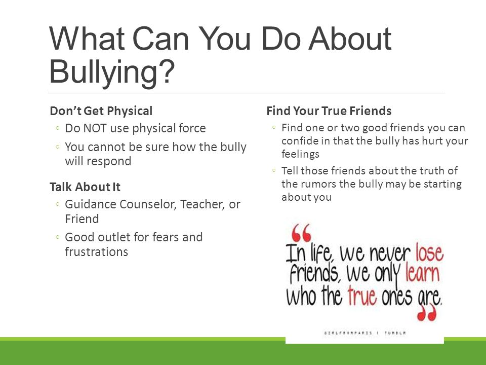 What Can You Do About Bullying