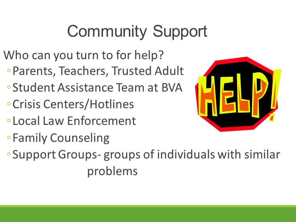 Community Support Who can you turn to for help