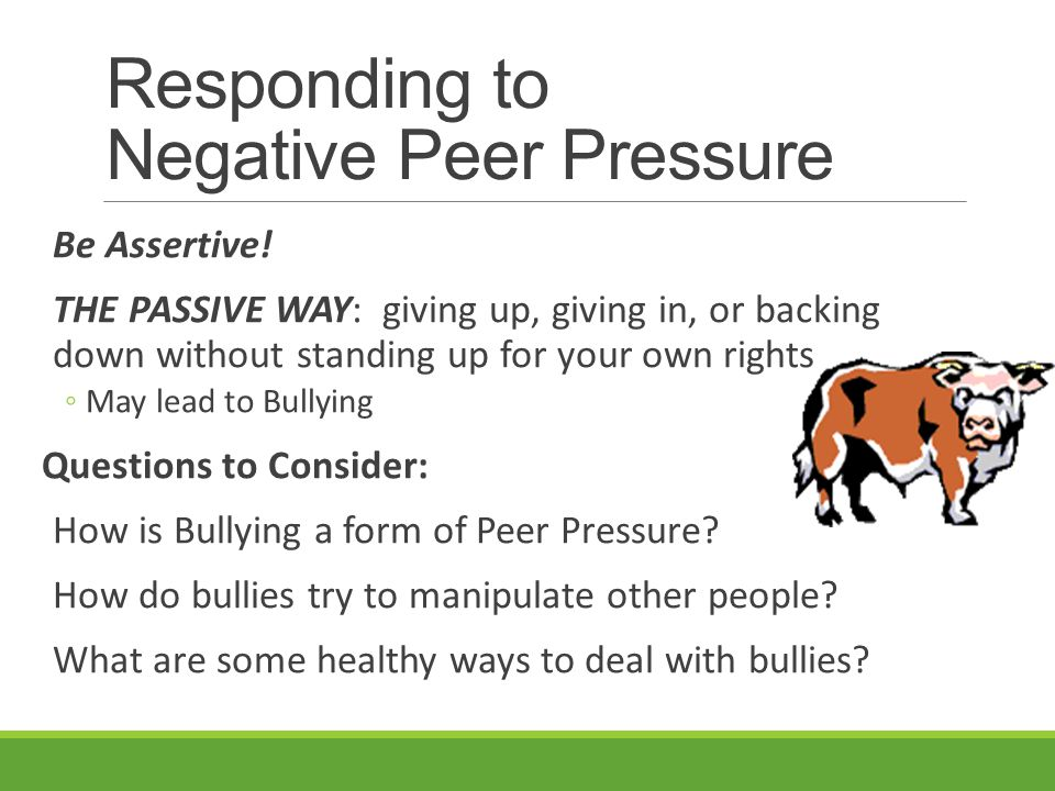 Responding to Negative Peer Pressure