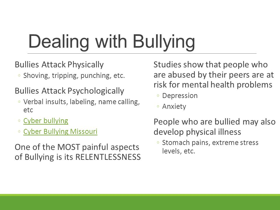 Dealing with Bullying Bullies Attack Physically