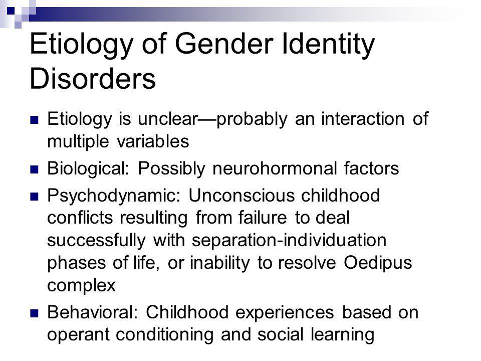 Etiology of Gender Identity Disorders