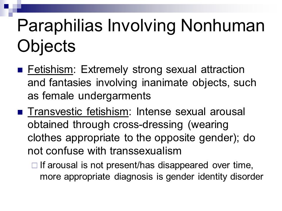 Paraphilias Involving Nonhuman Objects