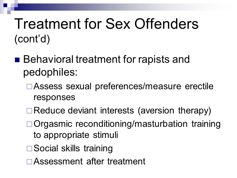 Treatment for Sex Offenders (cont'd)