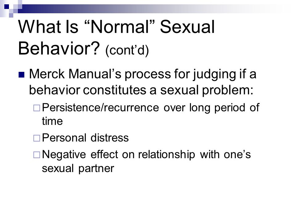 What Is Normal Sexual Behavior (cont'd)