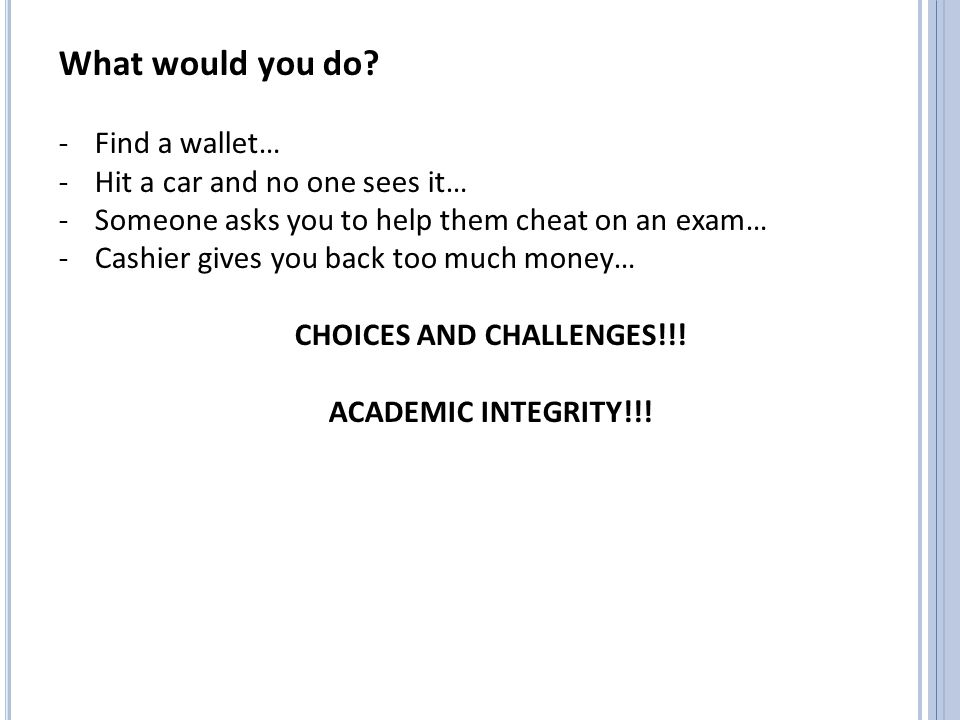 CHOICES AND CHALLENGES!!!