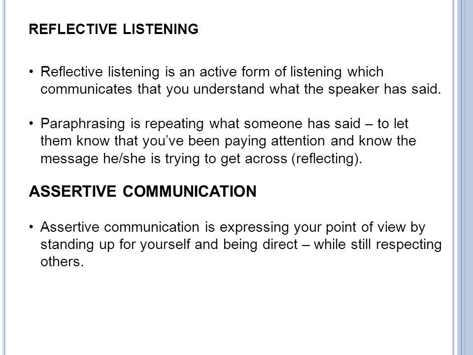 ASSERTIVE COMMUNICATION