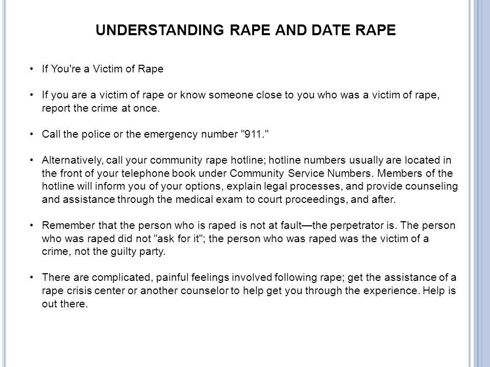 UNDERSTANDING RAPE AND DATE RAPE