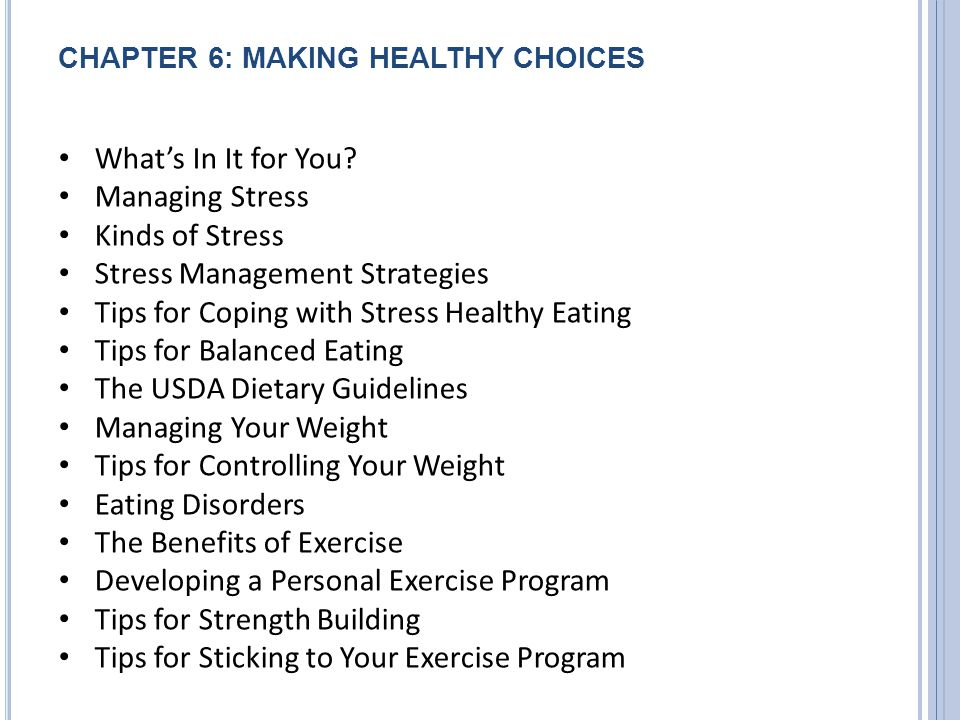 CHAPTER 6: MAKING HEALTHY CHOICES