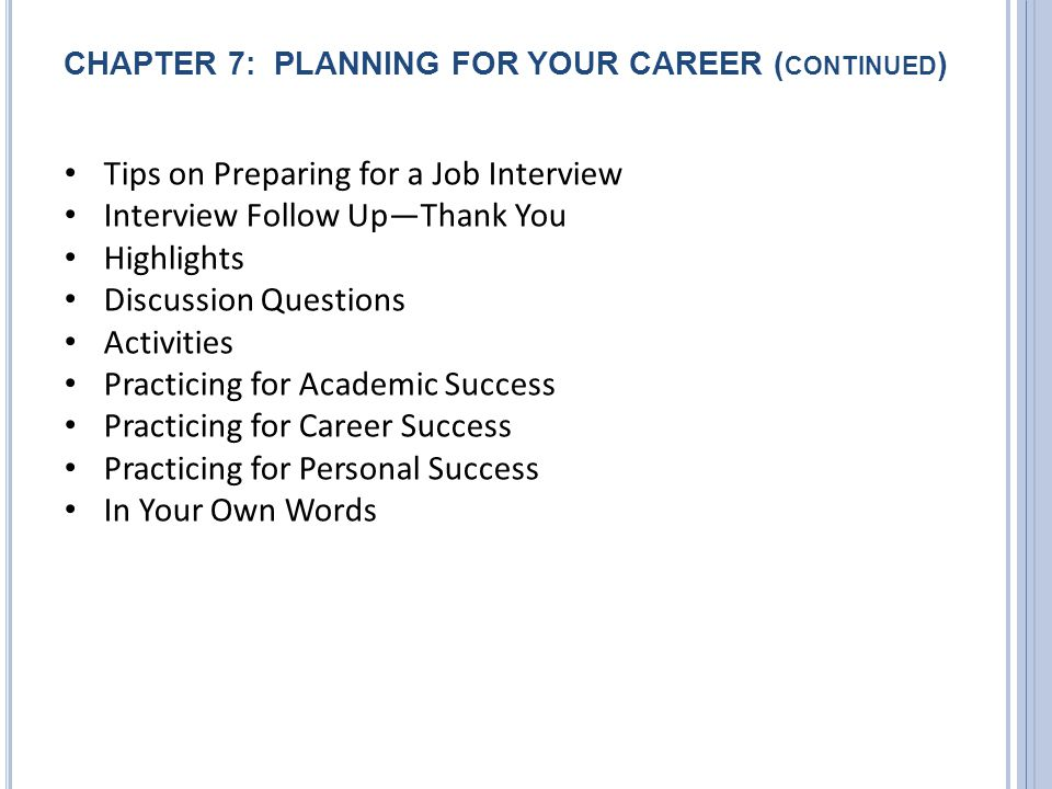 CHAPTER 7: PLANNING FOR YOUR CAREER (continued)