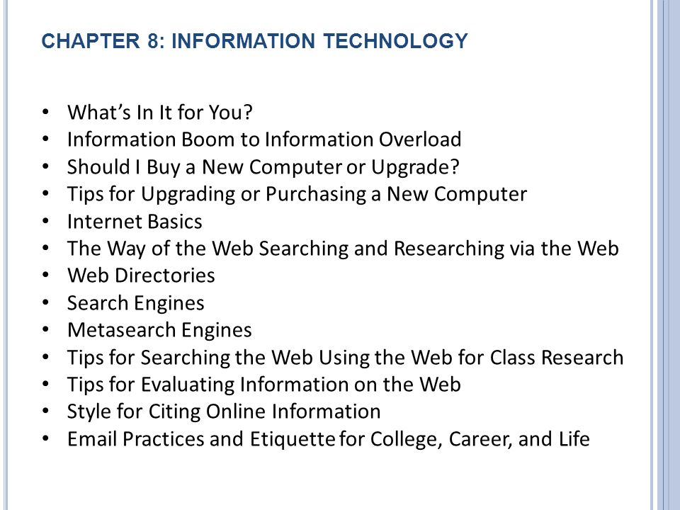 CHAPTER 8: INFORMATION TECHNOLOGY