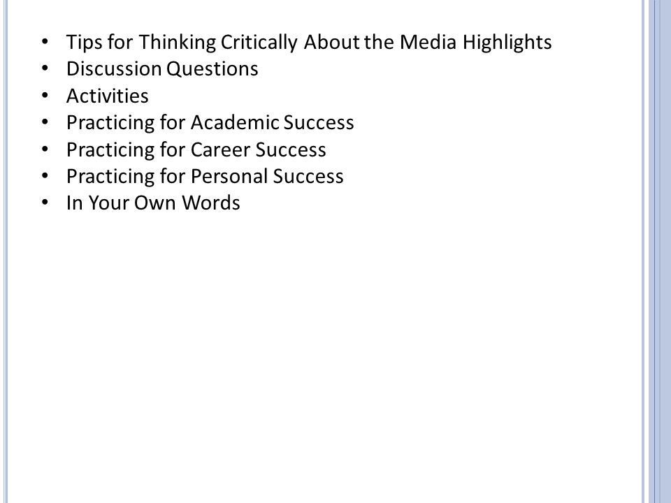 Tips for Thinking Critically About the Media Highlights