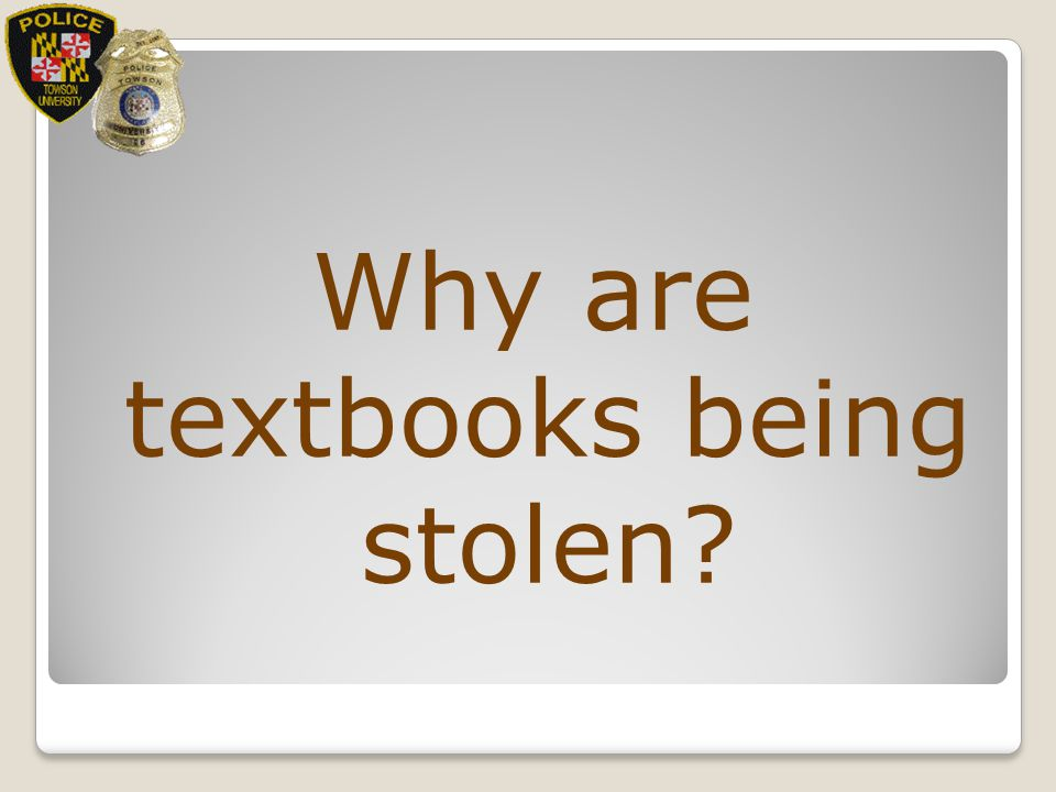 Why are textbooks being stolen