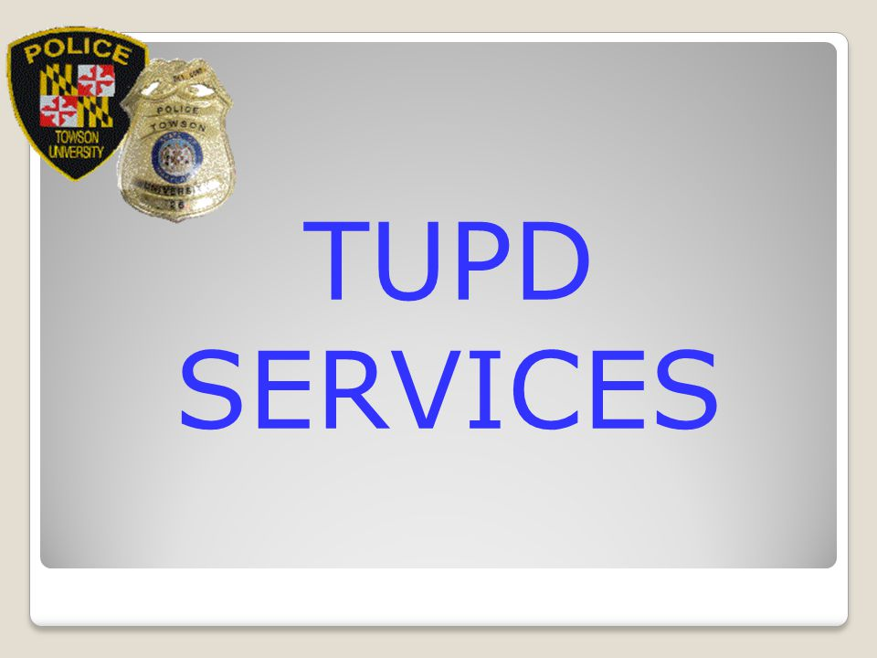 TUPD SERVICES