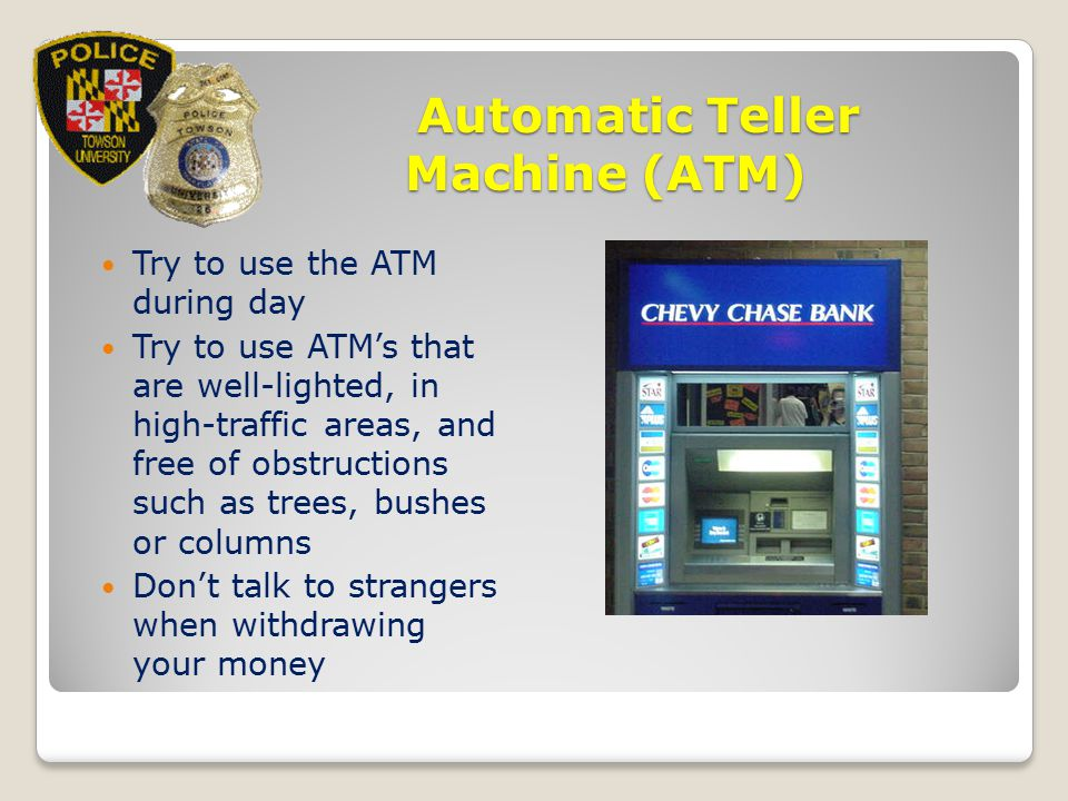 Automatic Teller Machine (ATM)