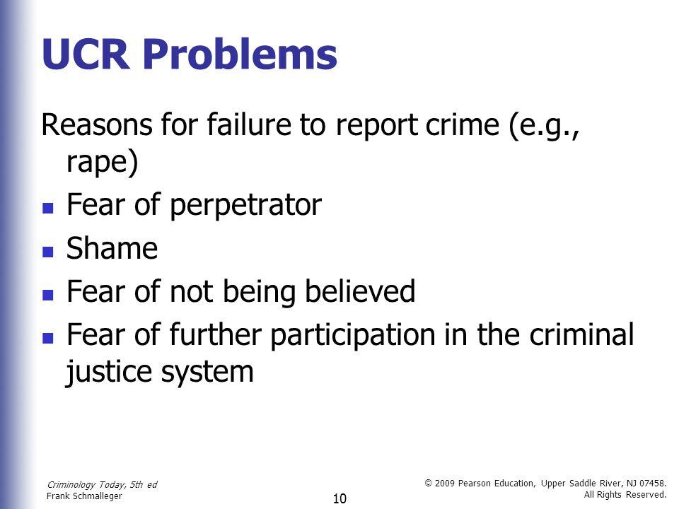 UCR Problems Reasons for failure to report crime (e.g., rape)