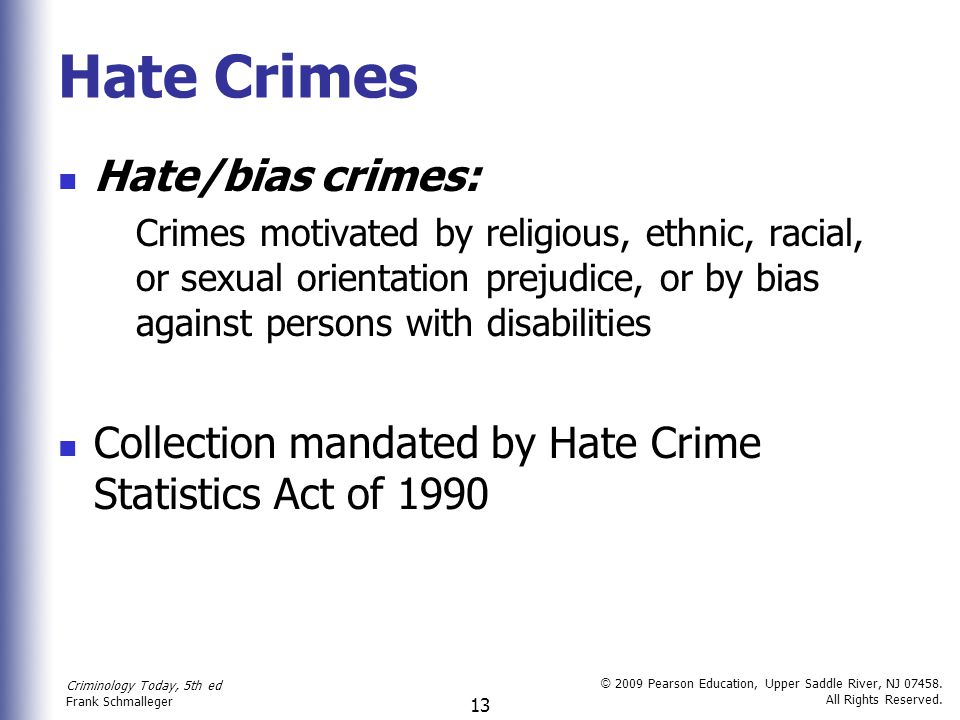Hate Crimes Hate/bias crimes:
