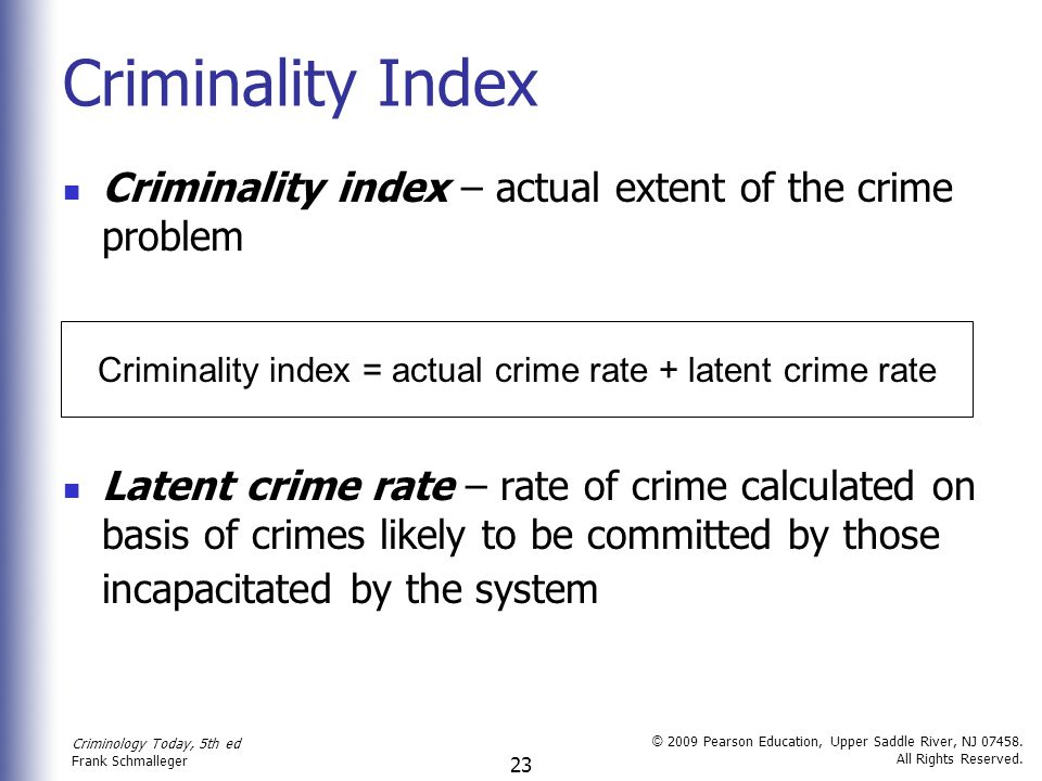 Criminality index = actual crime rate + latent crime rate