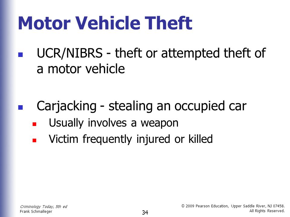 Motor Vehicle Theft UCR/NIBRS - theft or attempted theft of a motor vehicle. Carjacking - stealing an occupied car.