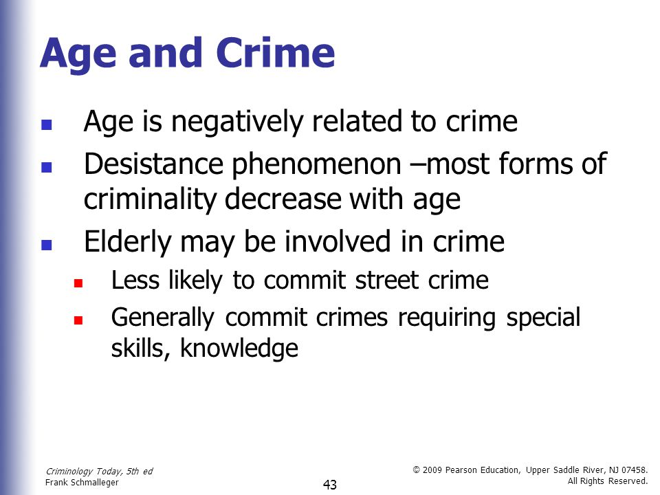 Age and Crime Age is negatively related to crime