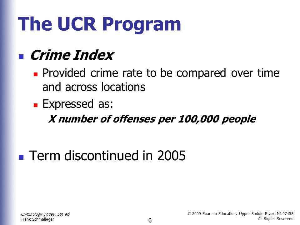 The UCR Program Crime Index Term discontinued in 2005