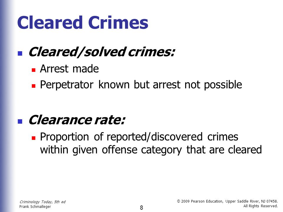 Cleared Crimes Cleared/solved crimes: Clearance rate: Arrest made