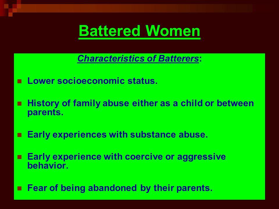Characteristics of Batterers: