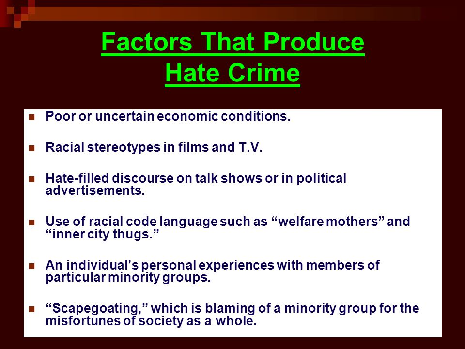 Factors That Produce Hate Crime