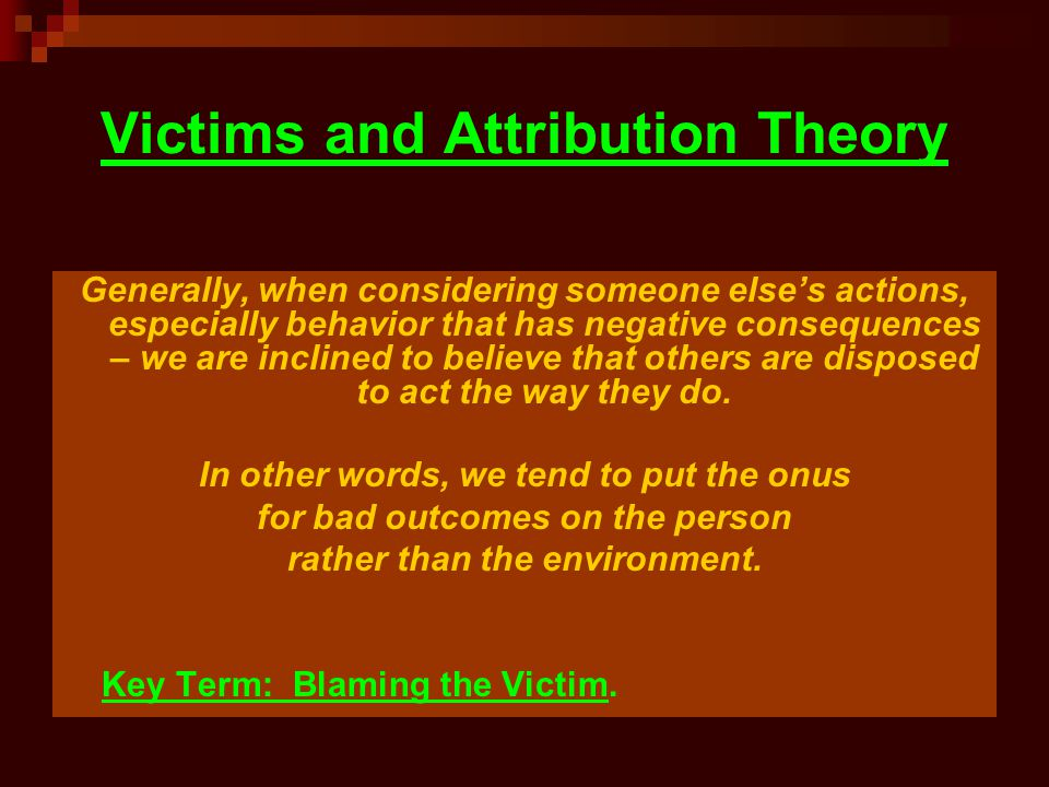 Victims and Attribution Theory