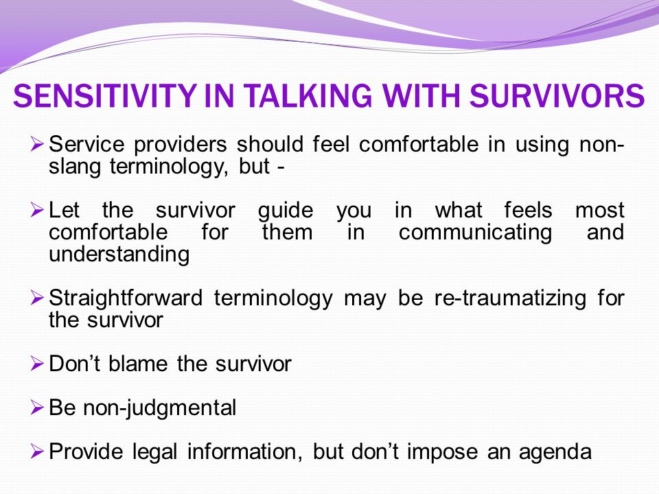 SENSITIVITY IN TALKING WITH SURVIVORS