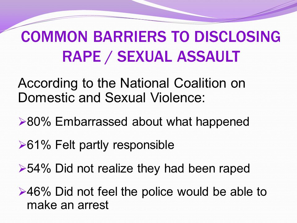COMMON BARRIERS TO DISCLOSING RAPE / SEXUAL ASSAULT