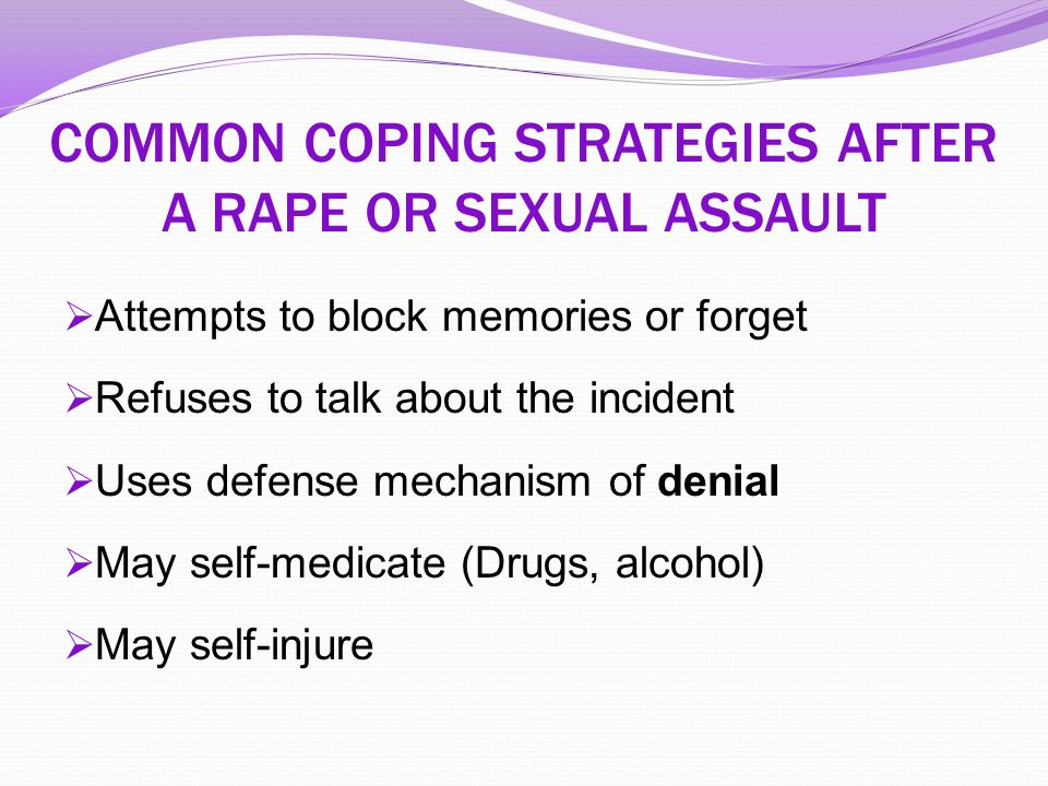 COMMON COPING STRATEGIES AFTER A RAPE OR SEXUAL ASSAULT
