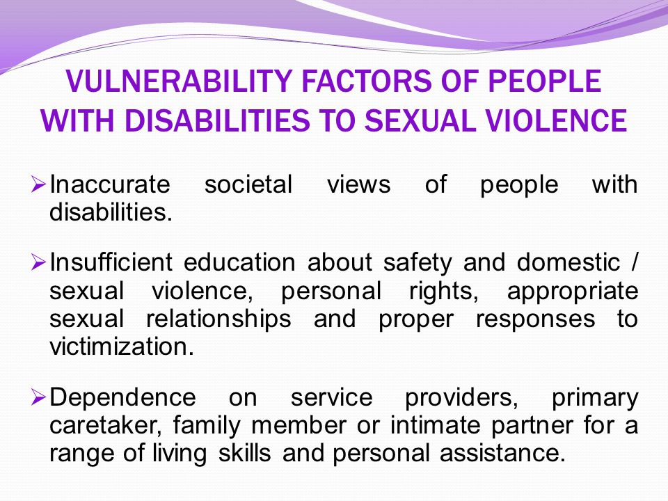 VULNERABILITY FACTORS OF PEOPLE WITH DISABILITIES TO SEXUAL VIOLENCE
