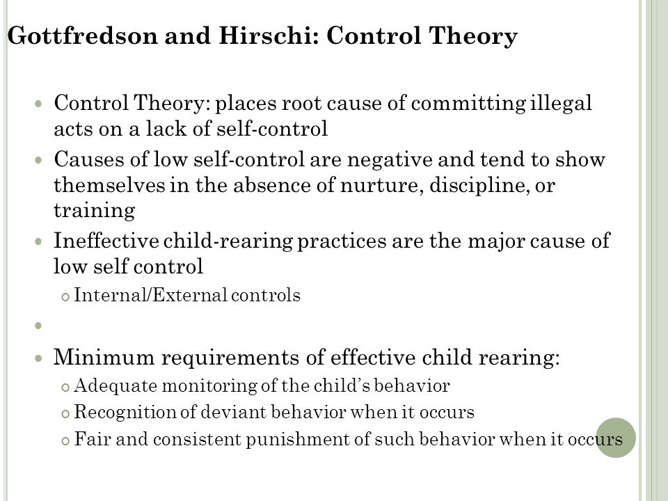 Gottfredson and Hirschi: Control Theory