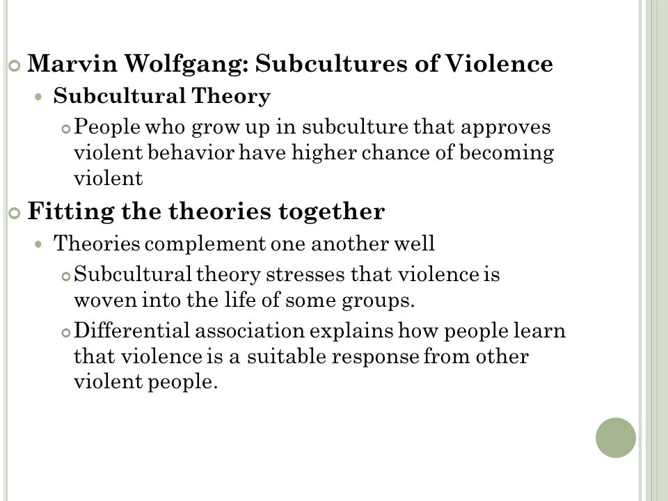 Marvin Wolfgang: Subcultures of Violence