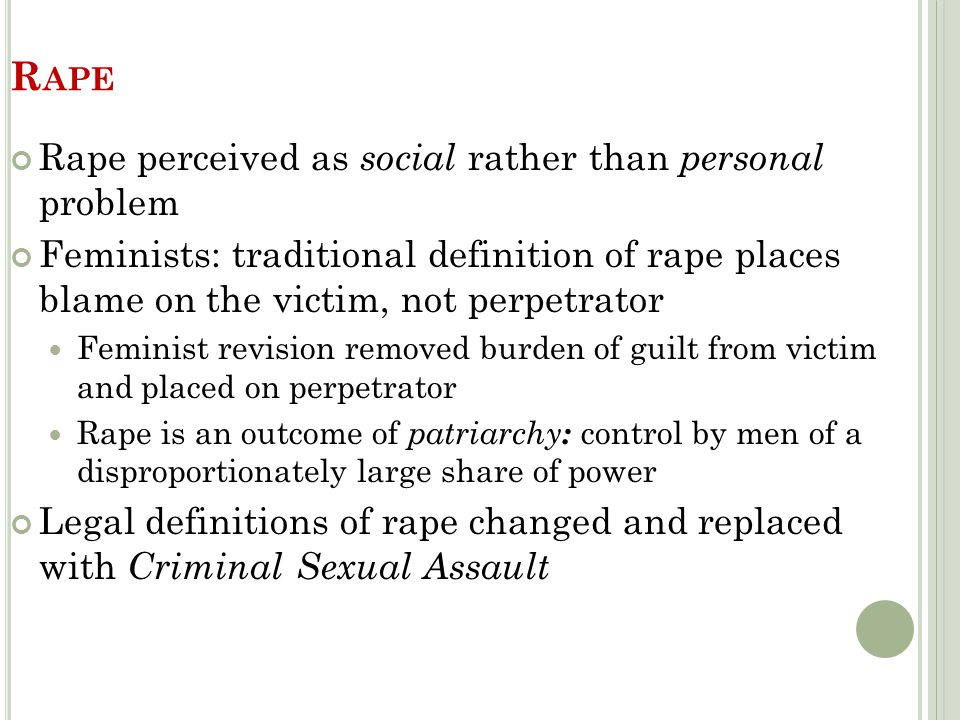 Rape Rape perceived as social rather than personal problem
